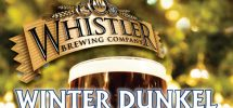 "GOODS: Whistler Brewing Company Taps Their Limited Edition ""Winter Dunkel"" Beer"