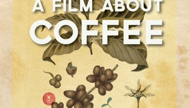 "HEADS UP | ""A Film About Coffee"" Doc Will Screen At The Rio Theatre On August 21st"