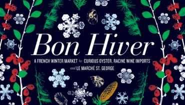 GOODS | Curious Oyster & Racine Wines Pair For 'Bon Hiver' At Le Marche St. George