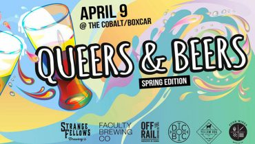 HEADS UP | 2nd Annual Spring Edition Of 'Queers & Beers' Set For The Cobalt On April 9
